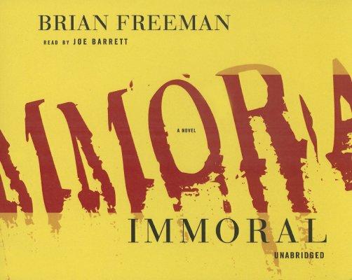 [CD] Immoral By Freeman, Brian/ Barrett, Joe (NRT)